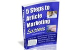 5 Steps to Article Marketing Success