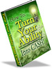 Thumbnail How to Turn Your Ability Into Cash